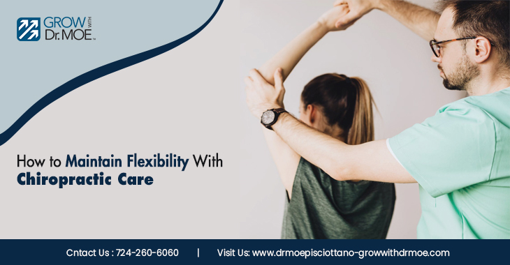 How to Maintain Flexibility With Chiropractic Care