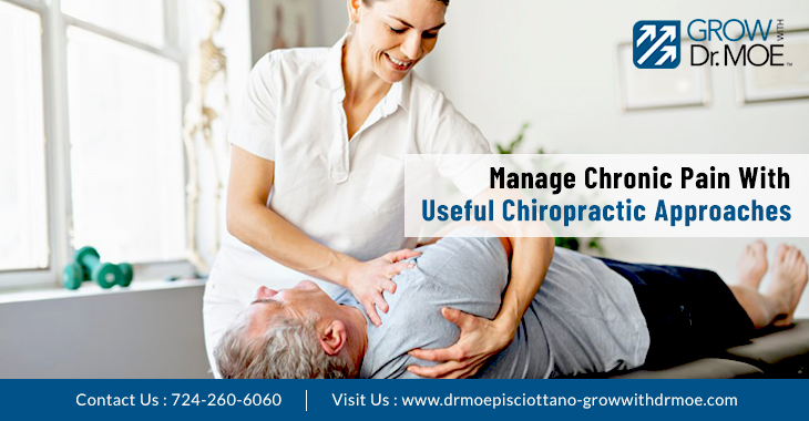 Manage Chronic Pain With Useful Chiropractic Approaches