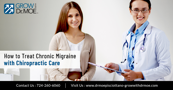How to Treat Chronic Migraine with Chiropractic Care